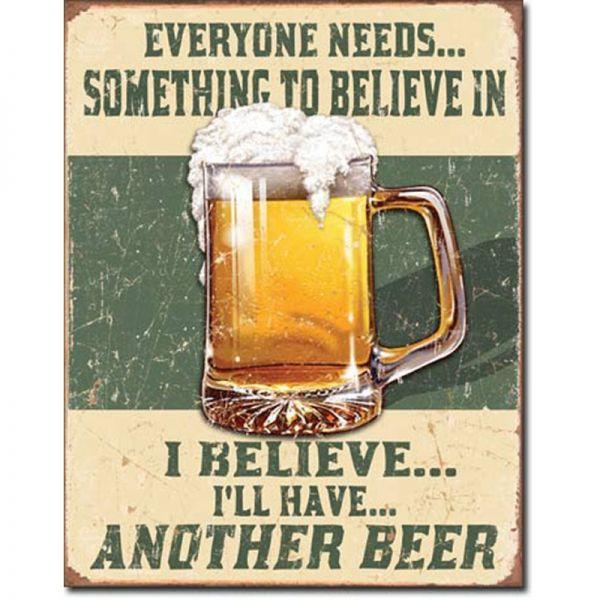 Blechschild Believe in Beer